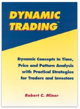 Dynamic Trading: Dynamic Concepts in Time, Price & Pattern Analysis With Practical Strategies for Traders & Investors Review