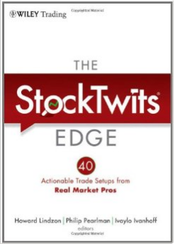 The StockTwits Edge: 40 Actionable Trade Set-Ups from Real Market Pros Review